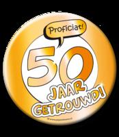 XL Button 'Proficiat! 50 jaar getrouwd!' Ø 10 cm
