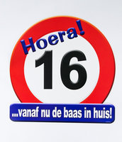 Huldeschild verkeersbord 'Hoera 16' met tekst