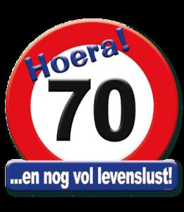 Huldeschild verkeersbord 'Hoera 70' met tekst 50 x 50 cm